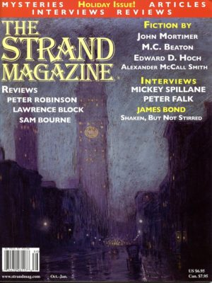 The Strand Magazine's Issue 20: Interviews with Mickey Spillane and Peter Falk, and a new M.C. Beaton Story