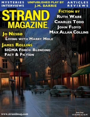 Strand Magazine Headlines an Unpublished J.M. Barrie Play, plus Ruth Ware, Jo Nesbo, and Charles Todd...