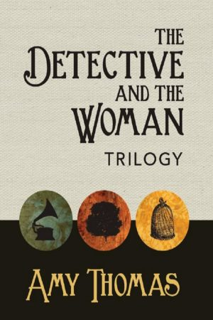 The Detective and The Woman Trilogy by Amy Thomas